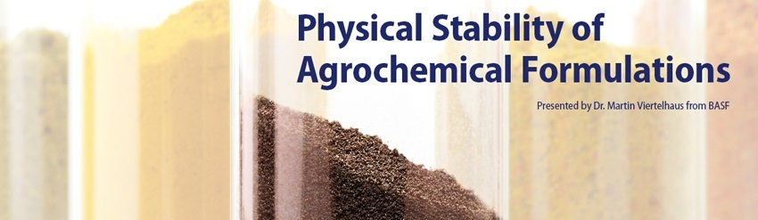 Physical Stability of Agrochemical Formulations